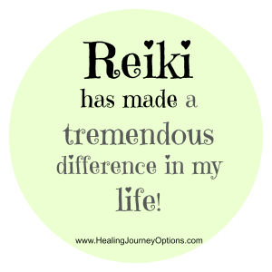 Reiki has made a tremendous difference in my life!